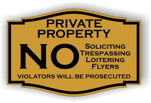 """Private Property No Soliciting No Trespassing No Flyers Sign 3"""" X 4.5"""" (Gold with Black Letters)"""