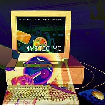 Mystic Yo Shhhhh EP