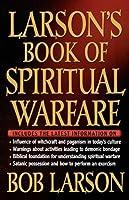 Larsons Book of Spiritual Warfare