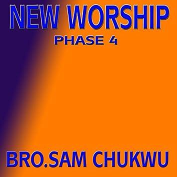 New Worship Phase 4