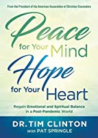 Peace for Your Mind, Hope for Your Heart