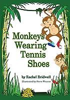 Monkeys Wearng Tennis Shoes