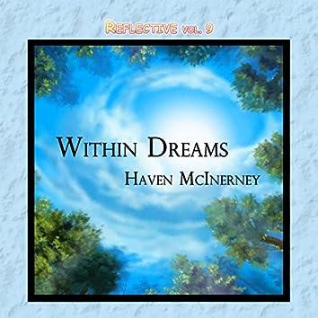 Reflective, Vol. 9: Within Dreams