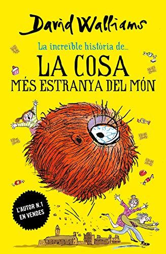 La cosa més estranya del món (Catalan Edition)
