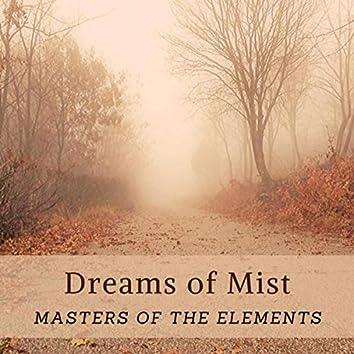 Dreams of Mist