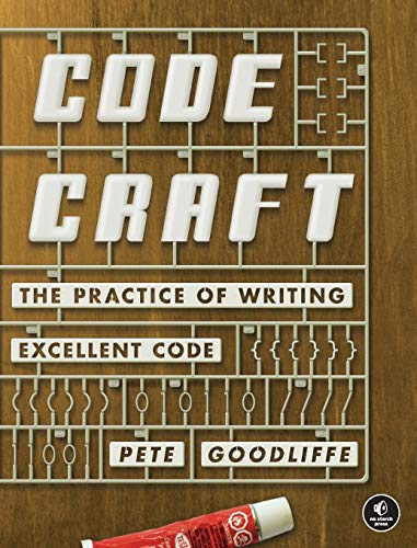 Code Craft: The Practice of Writing Excellent Code Front Cover