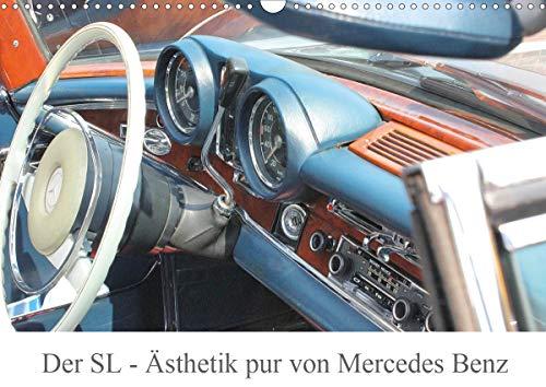 Der SL - Ästhetik pur von Mercedes Benz (Wandkalender 2021 DIN A3 quer)