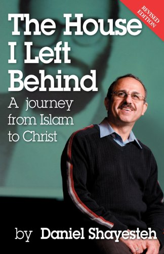 Image of The House I Left Behind: A Journey from Islam to Christ