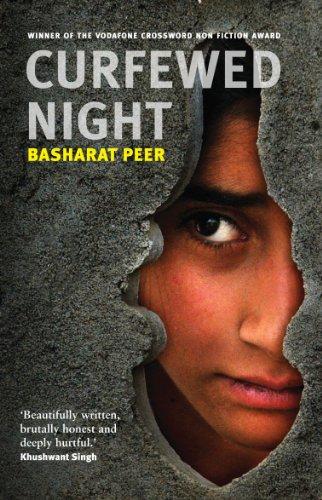 Curfewed Night eBook: Peer, Basharat: Amazon.in: Kindle Store