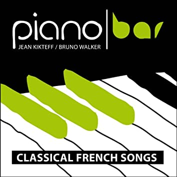 Piano Bar: Classical French Songs