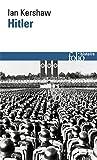 Hitler - Essai sur le charisme en politique
