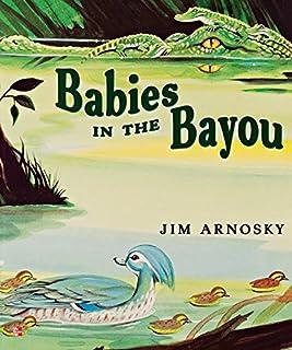 Reading Wonders Literature Big Book: Babies in the Bayou Grade 1