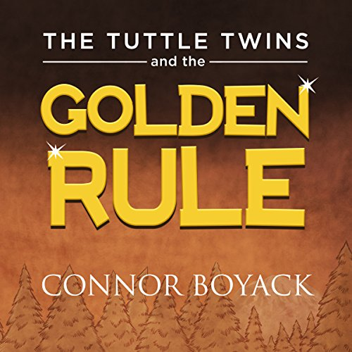 The Tuttle Twins and the Golden Rule audiobook cover art