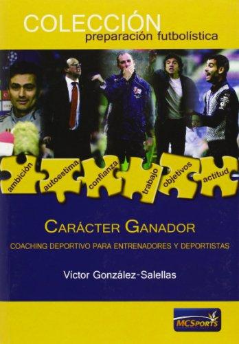 Carácter Ganador: Coaching deportivo para entrenadores y