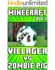 (Unofficial) Minecraft: Villager Vs Zombie Pig Comic - Vol 2 (Minecraft Comic Book 19)