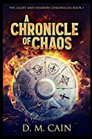 A Chronicle Of Chaos