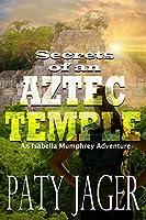 Secrets of an Aztec Temple