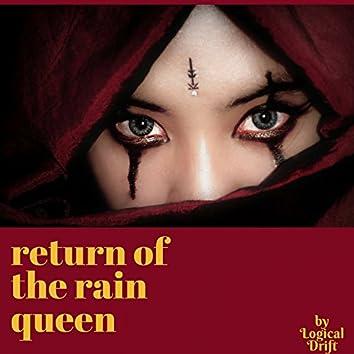 Return of the Rain Queen (feat. John Matarazzo)