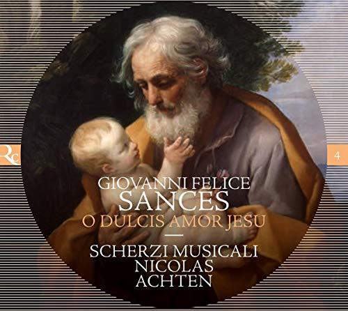 Felice Sances: O Dulcis Amor Jesu - Motetten zu 1-4 Stimmen (Ricercar Jubiläumsserie IN ECO)