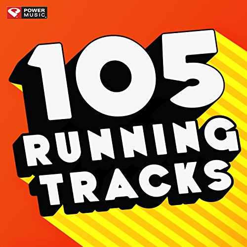 105 Running Tracks (Unmixed Workout Music Ideal for Gym, Jogging, Running, Cycling, Cardio and Fitness) [Clean]