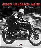 """Georg """"Schorsch"""" Meier: Sein Leben in Bildern - Stefan Knittel"""