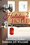 Holiday Hotel 2: A Valentine's Day Story (English Edition)