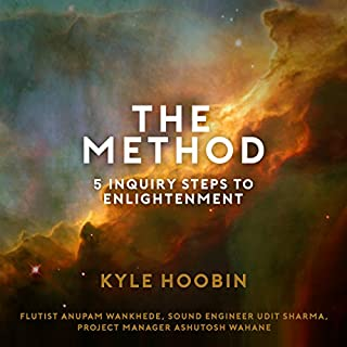 The Method: 5 Inquiry Steps to Enlightenment cover art