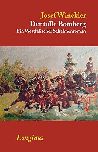 Der tolle Bomberg: Ein Westfälischer Schelmenroman