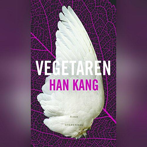Vegetaren                   Autor:                                                                                                                                 Han Kang                               Sprecher:                                                                                                                                 Janek Lesniak                      Spieldauer: 5 Std. und 52 Min.     Noch nicht bewertet     Gesamt 0,0