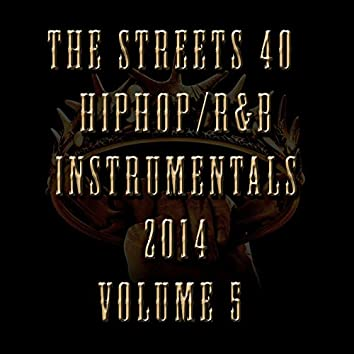 40 Hip Hop/R&B Instrumentals 2014, Vol. 5