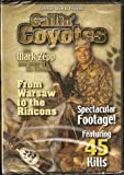 Calling Coyotes - With Mark Zepp - Coyote Predator Hunting