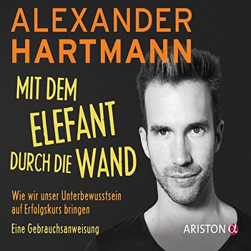 Mit dem Elefant durch die Wand audiobook cover art