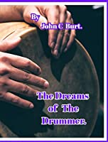 The Dreams of The Drummer.