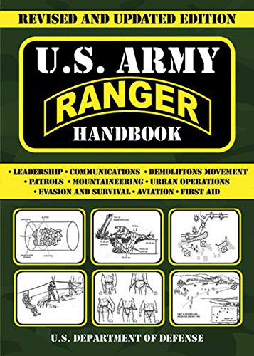 U.S. Army Ranger Handbook: Revised and Updated Edition (US Army Survival)