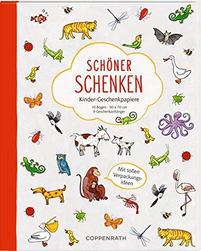 Geschenkpapierbuch - Schöner schenken - Kinder-Geschenkpapiere: 10 Bogen / 50 x 70 cm / 9 Geschenkanhänger