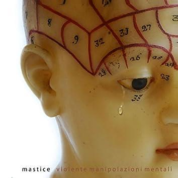 Violente manipolazioni mentali