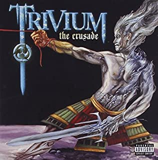 The Crusade by Trivium (2011-08-03)