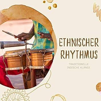 Ethnischer Rhythmus: Traditionelle indische Klänge zur Erhöhung des Geistes