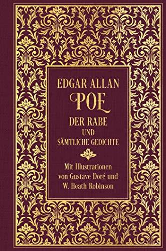 Der Rabe und sämtliche Gedichte: Leinen mit Goldprägung