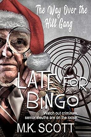 Late for Bingo