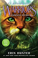 Warriors: The Broken Code #4: Darkness Within (Warriors: The Broken Code, 4)