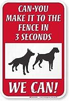 3秒でフェンスに到達できますか、おかしい犬の安全標識スズの金属標識道路の通告の標識屋外の装飾注意標識