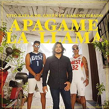 Apagame la Llama (feat. Marino Tirado)