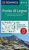 Carta escursionistica n. 107. Ponte di Legno, Alta Val Camonica, Passo del Tonale 1:50.000. Ediz. italiana, tedesca e inglese: 4in1 Wanderkarte ... in der KOMPASS-App. Fahrradfahren. Skitouren.