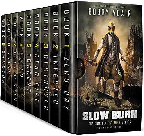 Slow Burn Box Set: The Complete First Saga in the Post-Apocalyptic Series by [Bobby Adair]