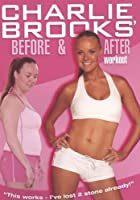 Charlie Brooks - Before And After Workout