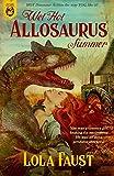 Wet Hot Allosaurus Summer