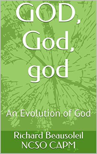 GOD, God, god: An Evolution of God (Open Mind Series Book 1) (English Edition)