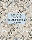 Teacher & Parent Communication Logbook: Daily...