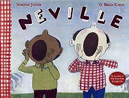 Neville by [Norton Juster, G. Brian Karas]